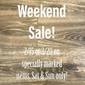 Other - Weekend Sale! Specially marked items 2/$15, 3/$20